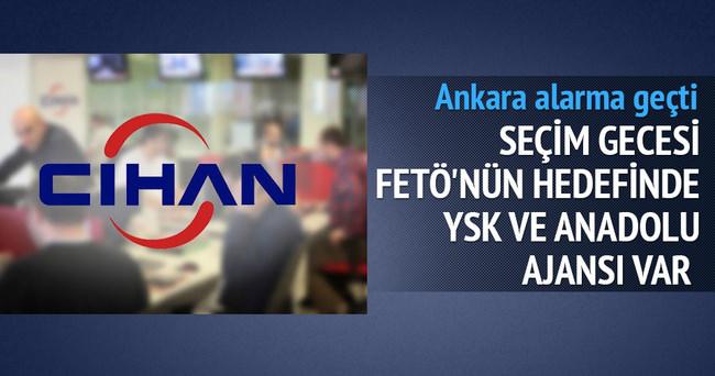 Seçim gecesi FETÖ'nün hedefinde YSK ve Anadolu Ajansı var