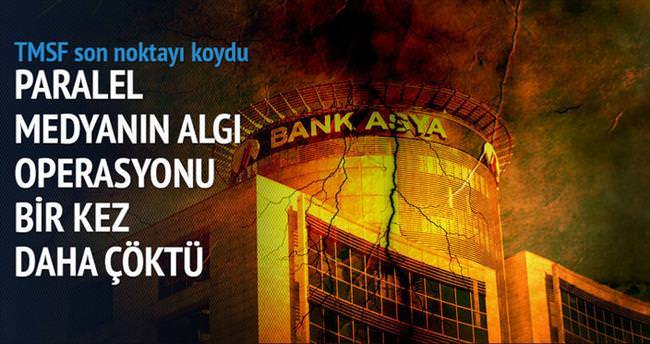 TMSF: Bank Asya kararı hukuka uygun