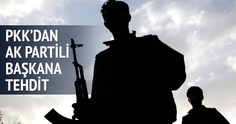 PKK'dan AK Partili başkana tehdit!