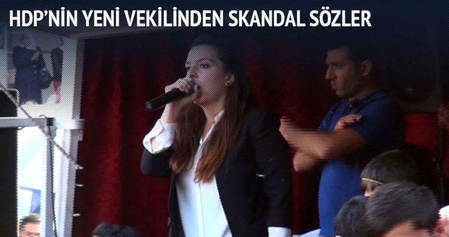 HDP'nin yeni vekilinden skandal sözler