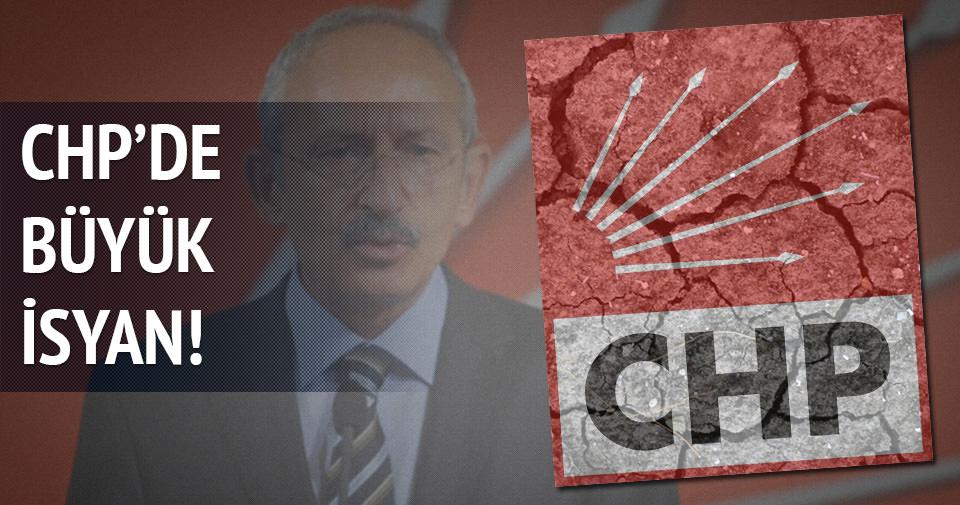 CHP'de büyük isyan!