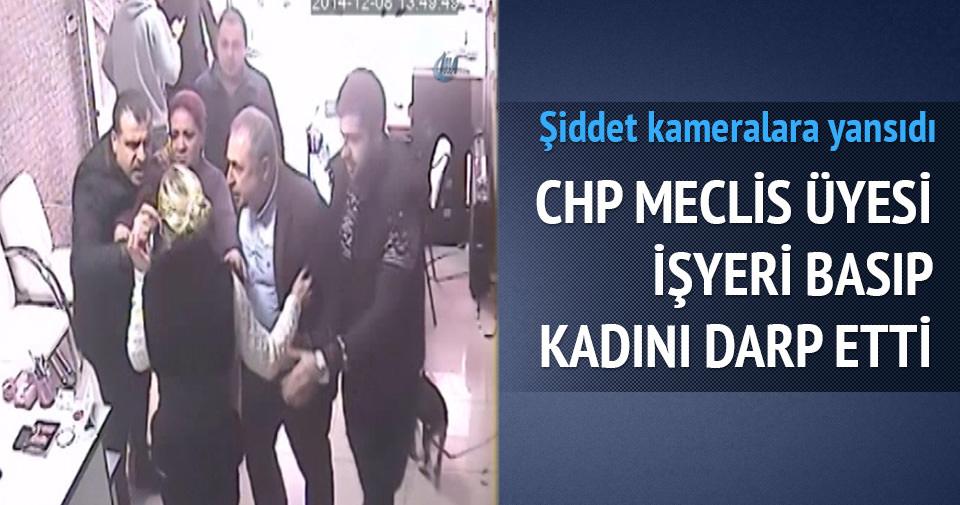 CHP'li meclis üyesi iş yeri bastı