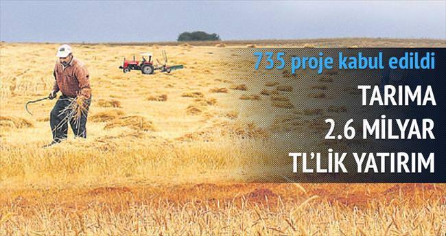 735 tarım projesine 2.6 milyarlık yatırım