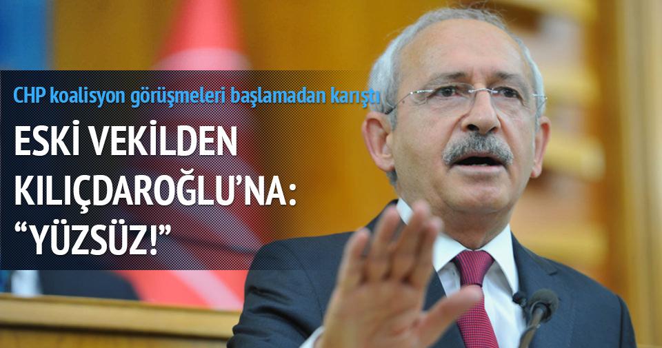 Eski vekilden Kılıçdaroğlu'na: Yüzsüz!