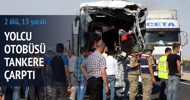 Yolcu otobüsü tankere çarptı: 2 ölü, 13 yaralı