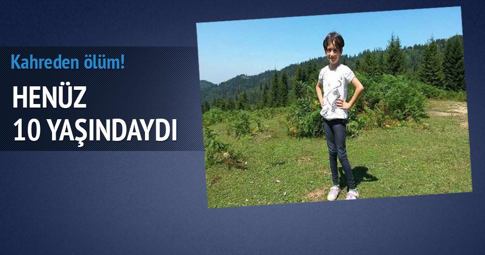 10 yaşında beyin kanamasından hayatını kaybetti