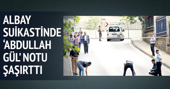 Albay cinayetinde Abdullah Gül notu