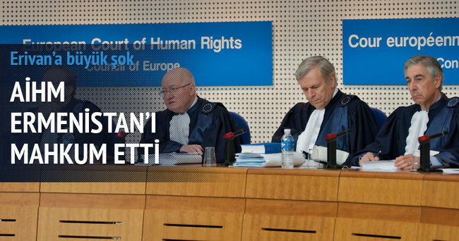 AİHM Ermenistan'ı mahkum etti