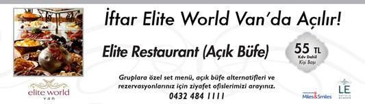 Elite World Van'da 5 Yıldızlı İftar Keyfi
