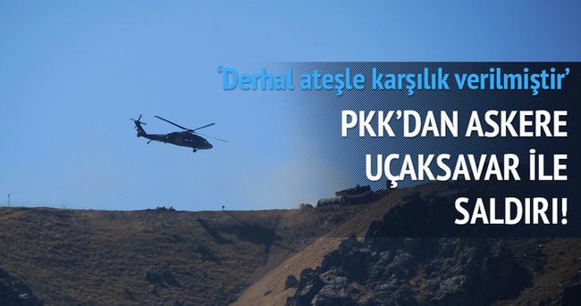 PKK'dan askere uçaksavar ile saldırı!