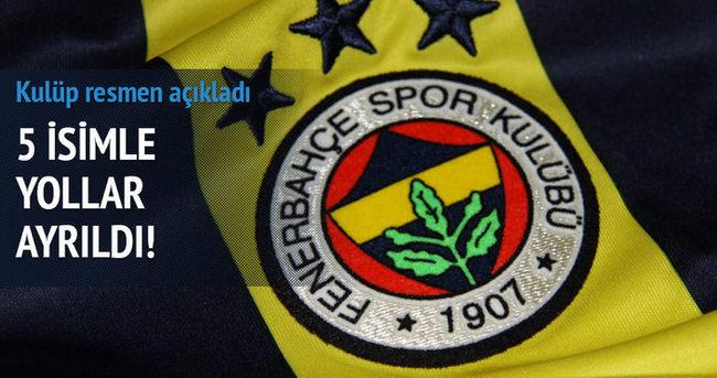 Fenerbahçe'de 5 futbolcu ile yollar resmen ayrıldı