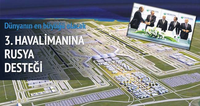 3. Havalimanı'na Rusya'dan kredi