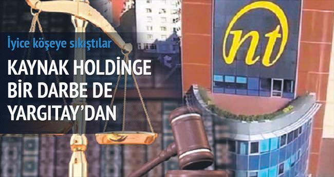 Yargıtay'dan Kaynak Holding'e kötü haber