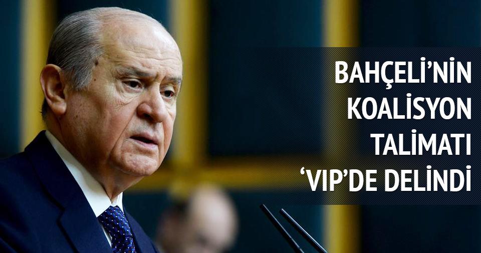 Bahçeli'nin koalisyon talimatı VIP'de delindi