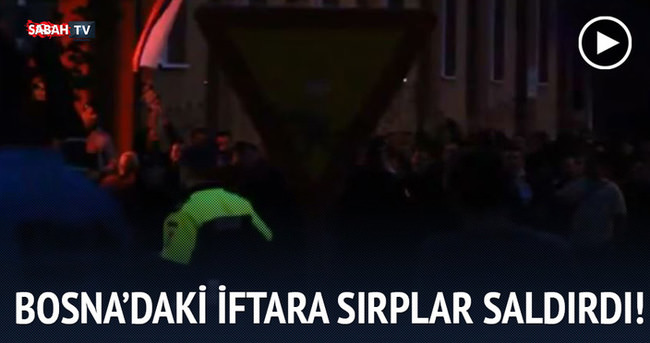 Bosna'daki Bayrampaşa iftarına Sırplar saldırdı