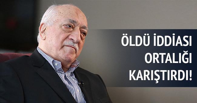 Fetullah Gülen öldü iddiası ortalığı karıştırdı!