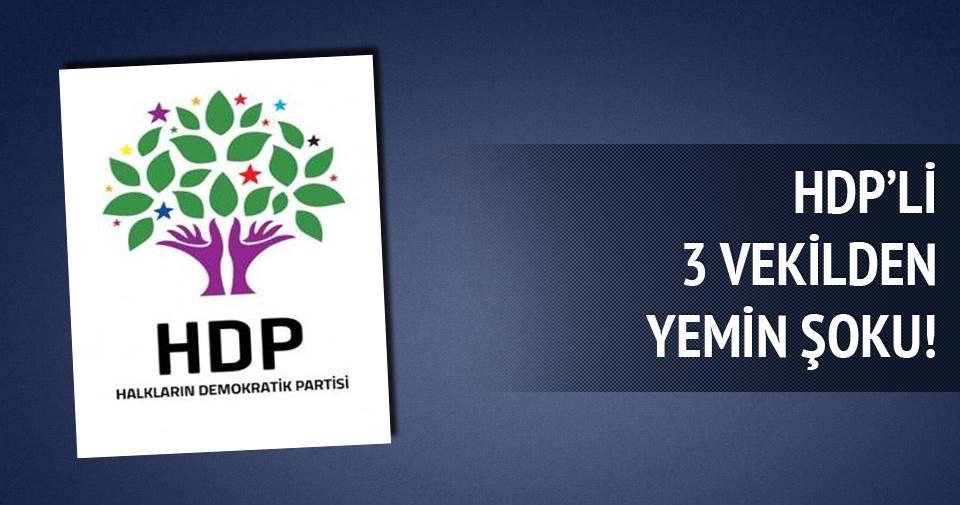 HDP'li 3 vekil yemin etmeyecek