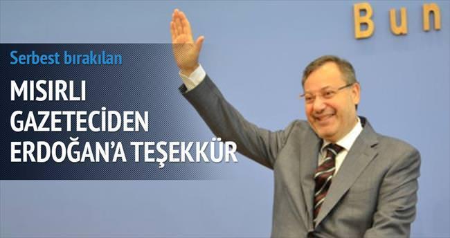 Mısırlı gazeteciden Erdoğan'a teşekkür