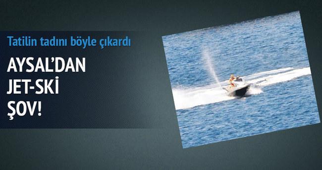 Aysal'dan jet-ski şov!