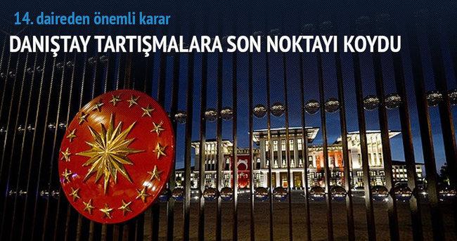 Danıştaydan Cumhurbaşkanlığı Sarayı arazisi kararı