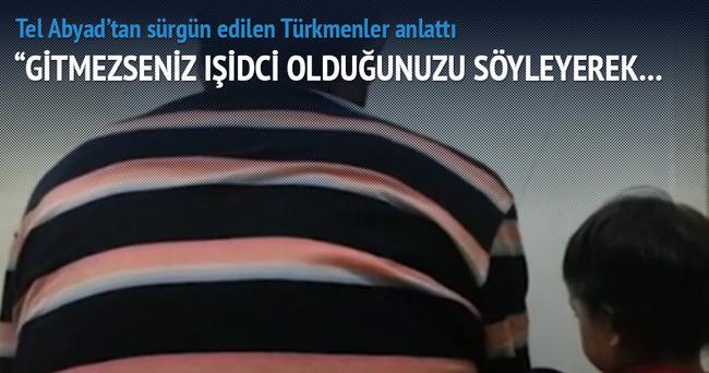 Tel Abyad'tan sürgün edilen Türkmenler anlatıyor