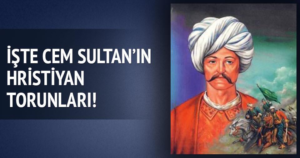 Cem Sultan'ın hristiyan torunları