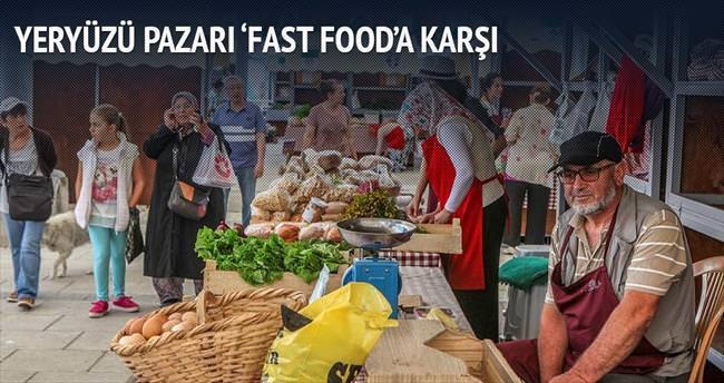Yeryüzü Pazarı 'fast food'a karşı