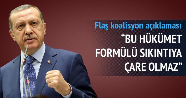 Erdoğan: Azınlık hükümeti sıkıntılara çare olmaz