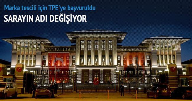 Cumhurbaşkanlığı, Beştepe isminin tescili için TPE'ye başvurdu