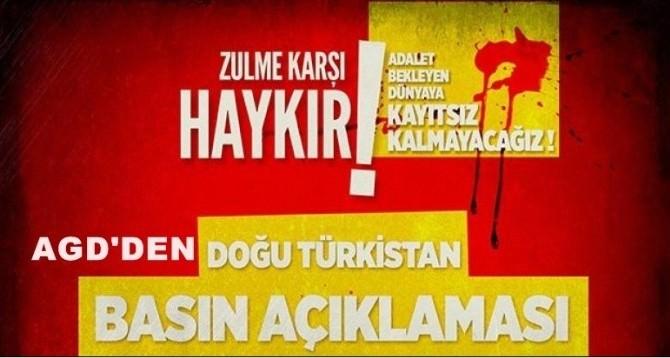 AGD'den Doğu Türkistan'da Yapılan Zulme Kınama