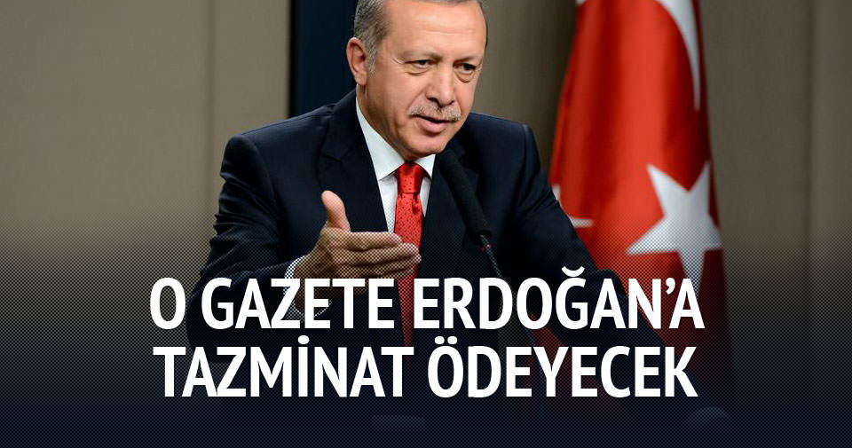 Zaman Gazetesi Erdoğan'a tazminat ödeyecek!