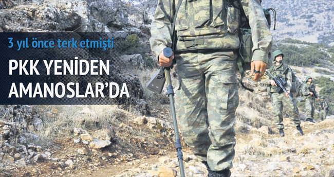 PKK yeniden Amanoslar'da