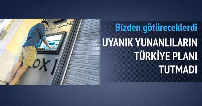 Uyanık Yunanlıların Türk ATM'si planı tutmadı