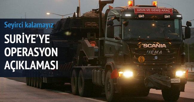 Suriye'ye operasyon açıklaması!