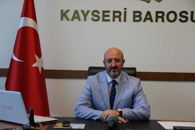 Kayseri Barosu Başkanı Avukat Fevzi Konaç: