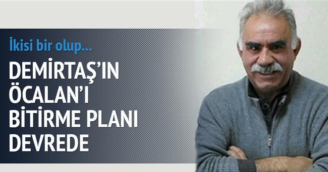 Demirtaş'tan Öcalan'ı tasfiye planı
