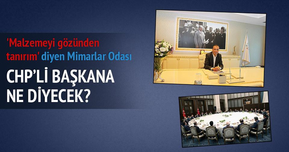 CHP'li başkanın makam odasına Mimarlar Odası ne diyecek?