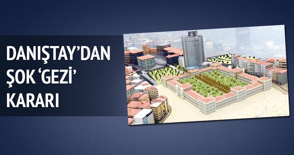 Danıştay'dan şok Gezi kararı