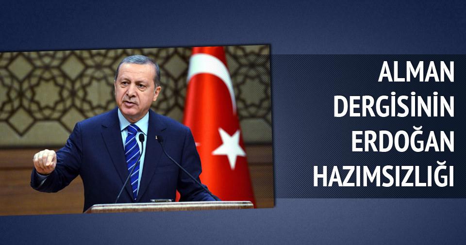 Alman dergisinin Erdoğan hazımsızlığı