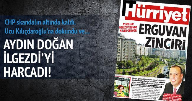 Aydın Doğan CHP'li İlgezdi'yi harcadı