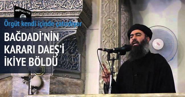 Bağdadi'nin kararı DAEŞ'i ikiye böldü
