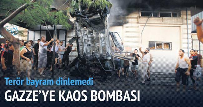 Gazze'ye kaos bombaları