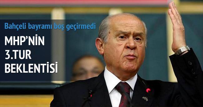 MHP'nin beklentisi 3. turda koalisyon
