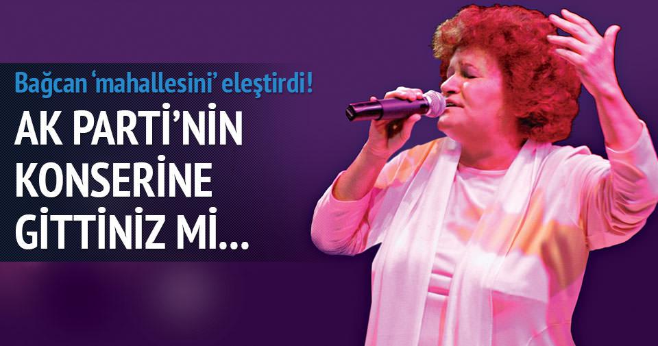 Bağcan: AK Parti konserine gittiniz mi yandınız!