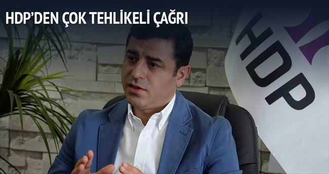 HDP'den çok tehlikeli çağrı