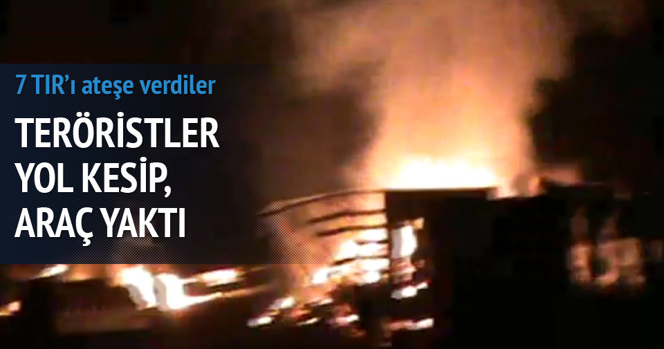 PKK yol kesip 11 aracı yaktı