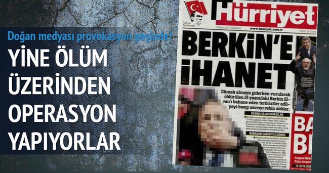 Doğan Medyası Türkiye'yi karıştırma peşinde