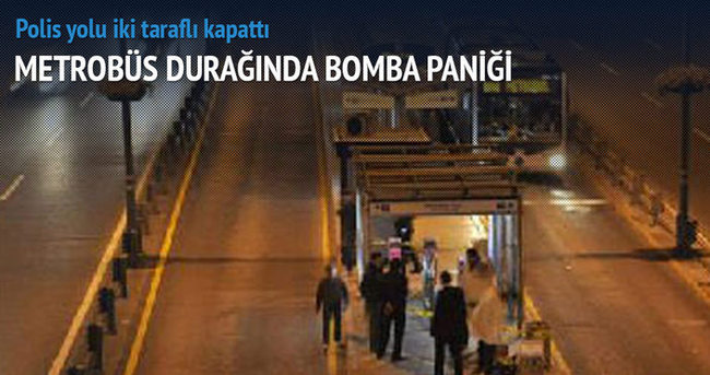 Metrobüs durağında bomba paniği