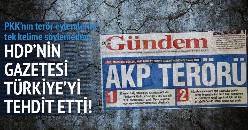HDP'nin gazetesi Türkiye'yi tehdit etti