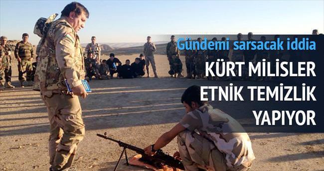 'Kürt milisler etnik temizlik yapıyor'